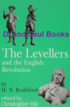 The Levellers and the English Revolution, by H.N. Brailsford, edited by Christopher Hill